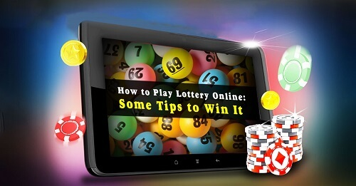 how-to-play-lottery-online-some-tips-to-win-it